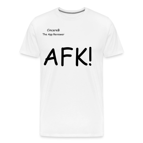 Away From KeyBoard! - Men's Premium T-Shirt
