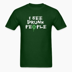 I See Drunk People, St Patty Humor
