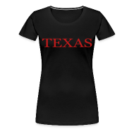 Women's T-Shirts ~ Women's Premium T-Shirt ~ Texas