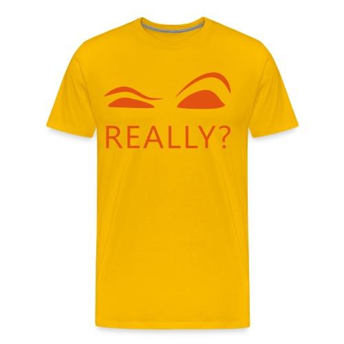 Really T-Shirt Yellow - Men's Premium T-Shirt