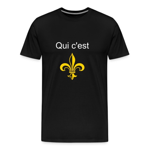 Qui c'est (Who dat) Men's - Men's Premium T-Shirt