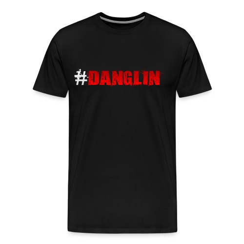 Danglin Shirt - Men's Premium T-Shirt