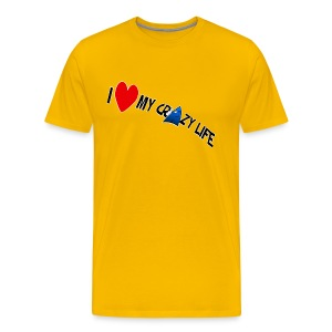 NEW! I Love My Crazy Life - Men's Premium T-Shirt
