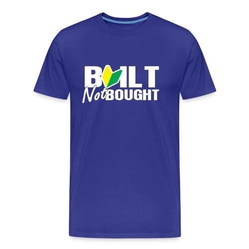 Built Not Bought JDM - Men's Premium T-Shirt