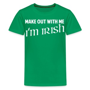 Make Out With Me, I'm Irish Shirt - Kids' Premium T-Shirt