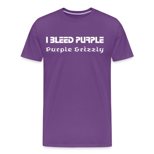 I Bleed Purple - Purple Grizzly - Men's Premium T-Shirt