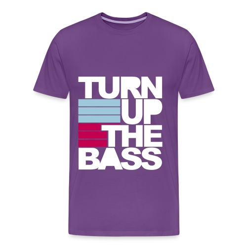 Turn Up The Bass T-Shirt - Men's Premium T-Shirt