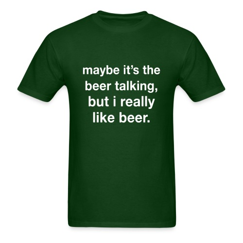 Maybe It's the beer - Men's T-Shirt