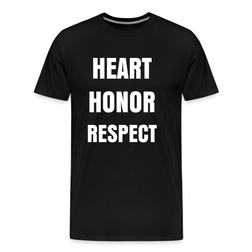 Heart,Honor,Respect - Men's Premium T-Shirt