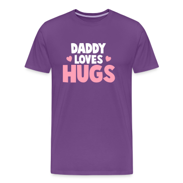 DADDY LOVES HUGS! with cute love hearts T-Shirts