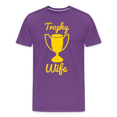 NEW trophy wife T-Shirts