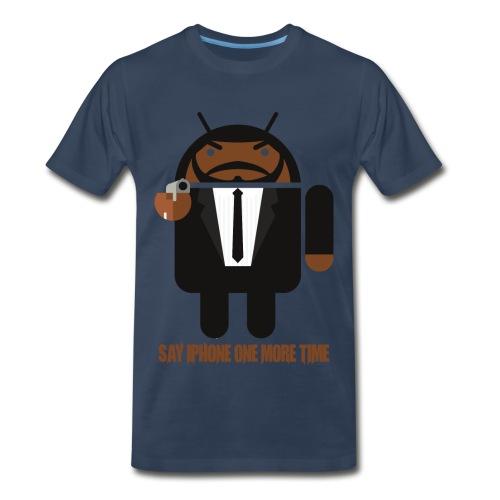 Say Iphone 1 more time - Men's Premium T-Shirt