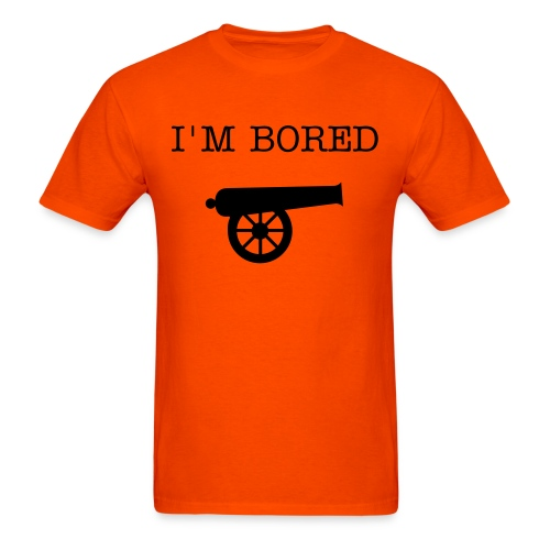 I'M BORED-cannon - Men's T-Shirt