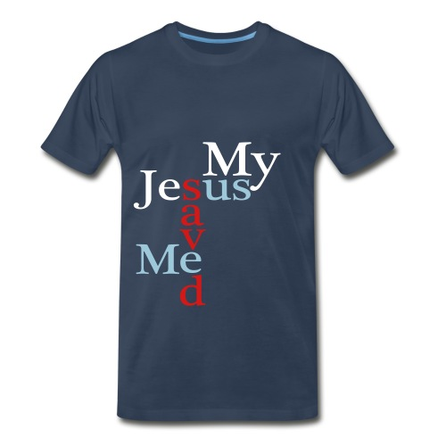 My Jesus Saved Me - Us Blue T - Men's Premium T-Shirt