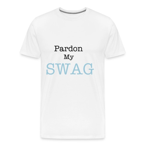 Pardon my SWAG T-Shirt - Men's Premium T-Shirt