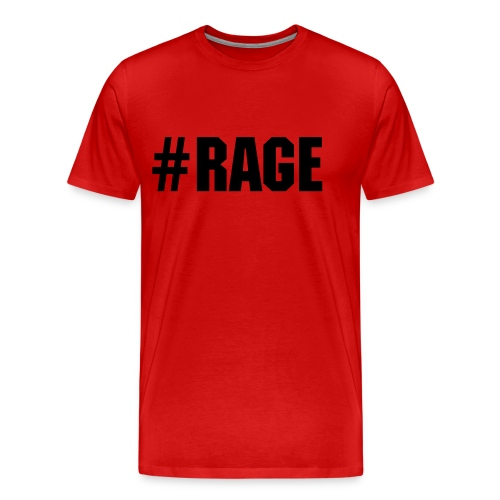 RAGE - Men's Premium T-Shirt