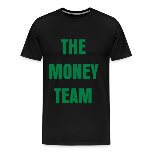 ''The Money Team'' T-Shirt - Men's Premium T-Shirt