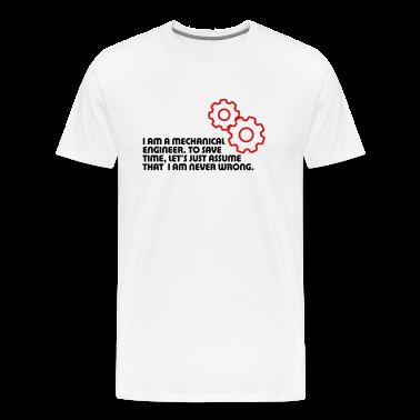I Am A Mechanical Engineer 5 (2c)++ T-Shirts