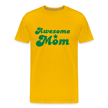 Awesome Mom T-Shirts