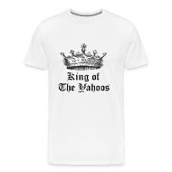 T-Shirts ~ Men's Premium T-Shirt ~ King of the Yahoos