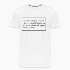 Thoughts on Abortion T-Shirts