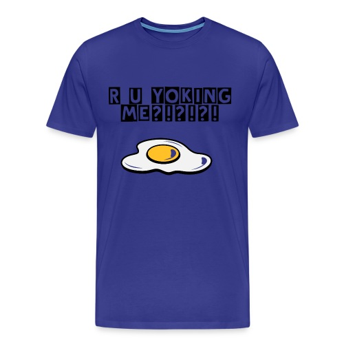 R U YOKING ME - Men's Premium T-Shirt