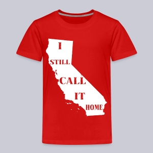 I Still Call It Home - Toddler Premium T-Shirt