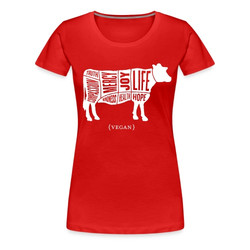 Women's Words to Live By Shirt - Cow - Women's Premium T-Shirt
