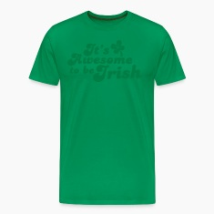 IT's AWESOME to be IRISH St Patricks day design T-Shirts
