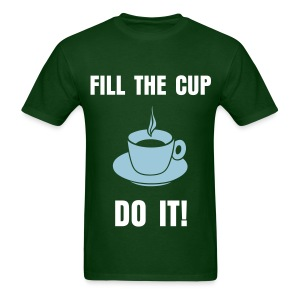 fil the cup - Men's T-Shirt