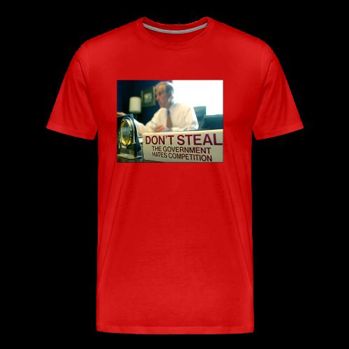 Don't Steal - Men's Premium T-Shirt