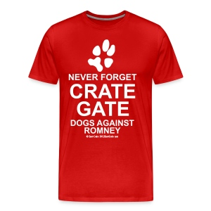 Official Dogs Against Mitt Romney Crate-Gate Men's Big and Tall Size - Men's Premium T-Shirt