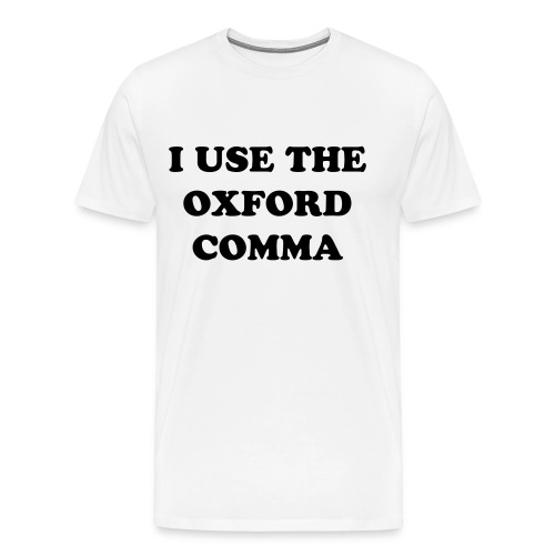Oxford Comma - Men's Premium T-Shirt