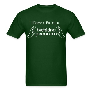 Drinking Problem? - Men's T-Shirt