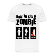 T-Shirts ~ Men's Premium T-Shirt ~ How to Kill a Zombie
