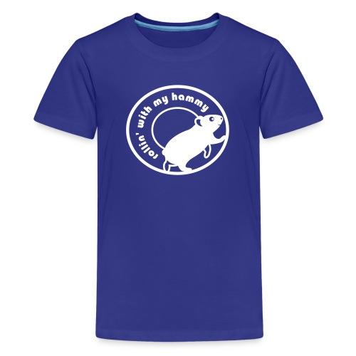 'Rollin' with my Hammy' Children's T-Shirt  - Kids' Premium T-Shirt