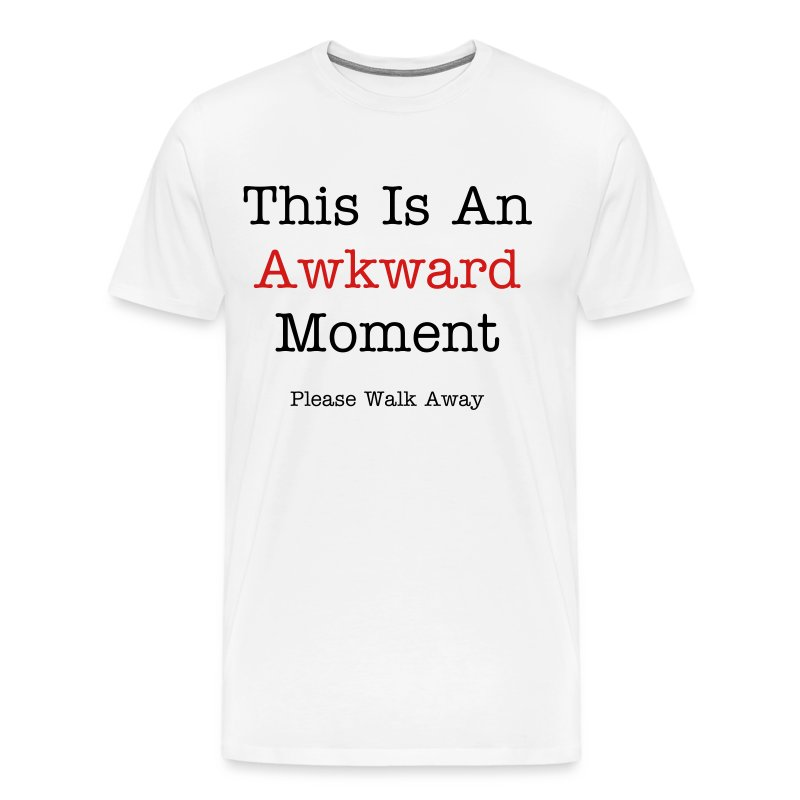 This Is An Awkward Moment.... (Men's Heavyweight Tee) - Men's Premium T-Shirt