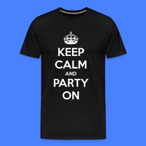 Keep Calm And Party On T-Shirts - stayflyclothing.com - Men's Premium T-Shirt