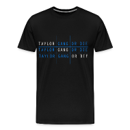 T-Shirts ~ Men's Premium T-Shirt ~ Men Taylor Gang Shirt