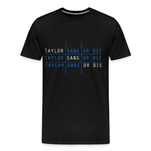 Men Taylor Gang Shirt - Men's Premium T-Shirt