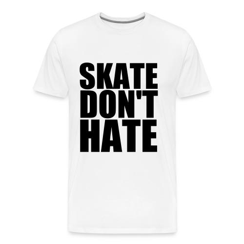 Mens - Skate Don't Hate - Men's Premium T-Shirt