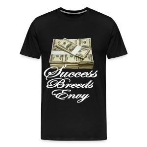Success breeds envy - Men's Premium T-Shirt