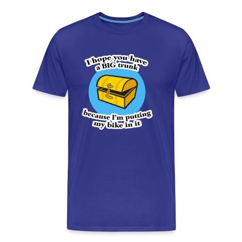 I Hope You Have a Big Trunk Heavyweight T-Shirt - Men's Premium T-Shirt