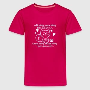 soft kitty, warm kitty, little ball of fur... Kids' Shirts - Kids' Premium T-Shirt