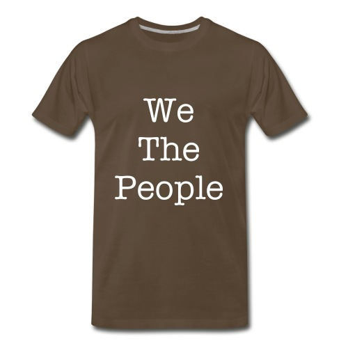 We The People on Front/We Are the 99 Percent on Back - Men's Premium T-Shirt