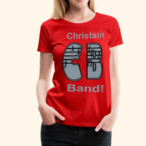 Christain Band - Women's Premium T-Shirt