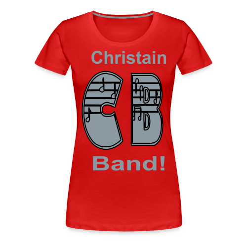 Christain Band - Women's Premium T-Shirt
