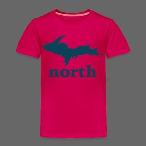 U.P. North - Toddler Premium T-Shirt