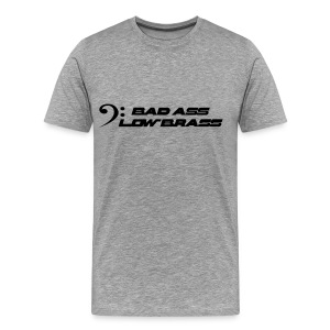 Bad Ass Low Brass 3x 4x T-shirt - Men's Premium T-Shirt