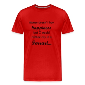 Money doesn't buy happiness,but... - Men's Premium T-Shirt